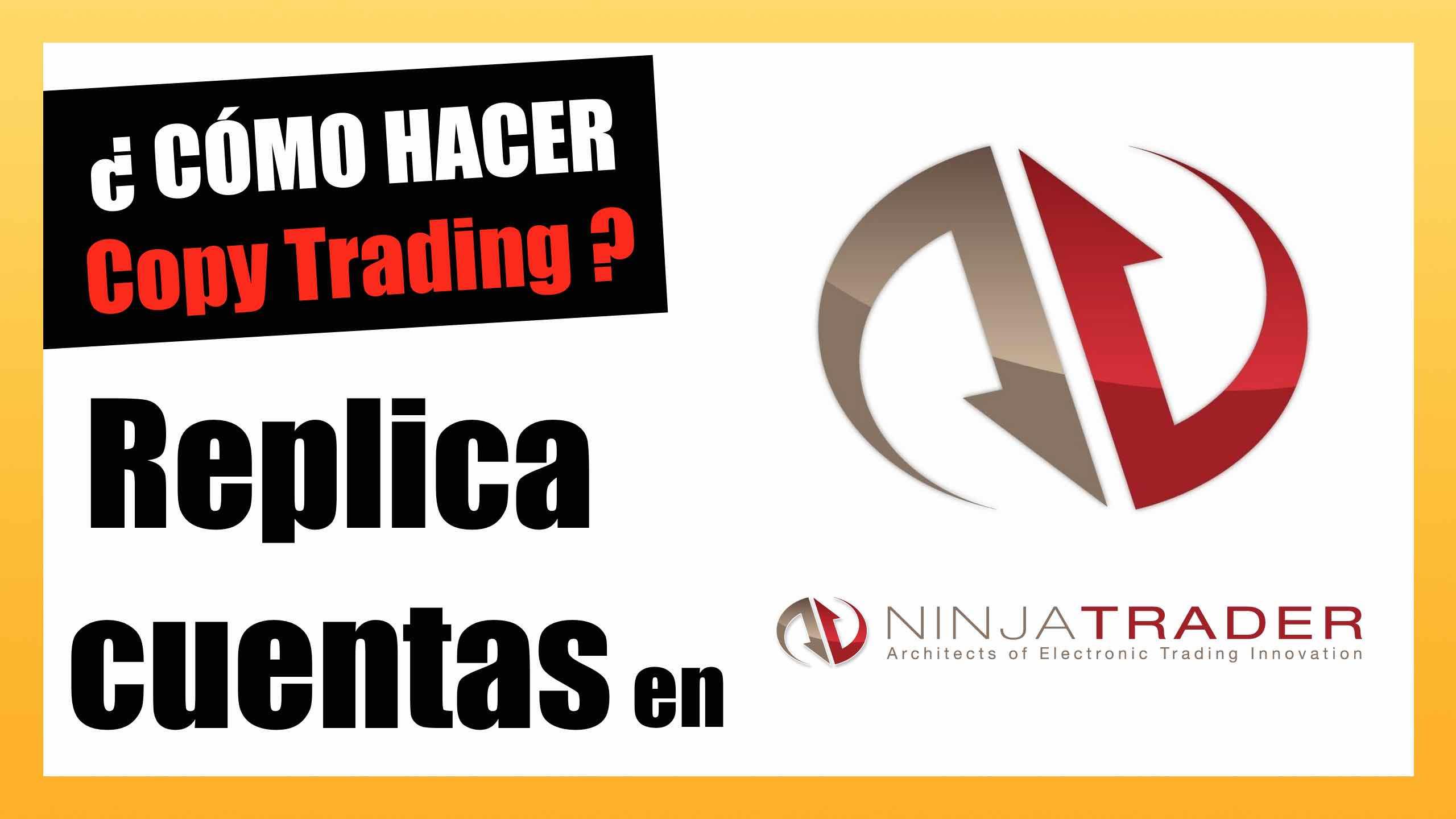 Replicar cuentas en Ninja Trader