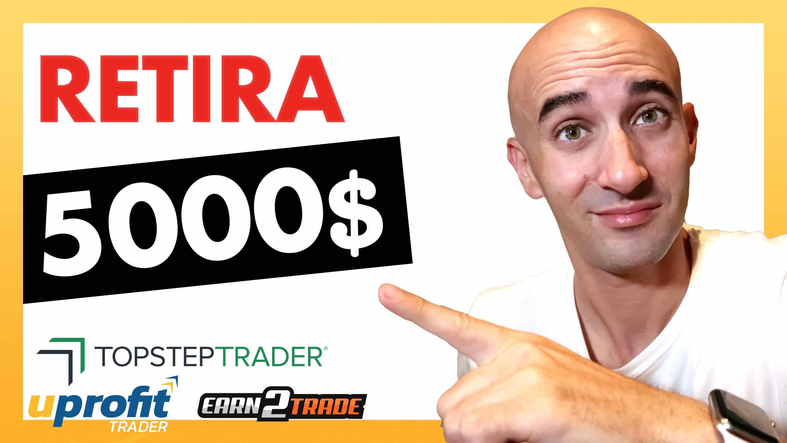 5.000 dólares con Topstep Trader y Uprofit